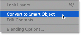 Choosing the Convert to Smart Object command in Photoshop
